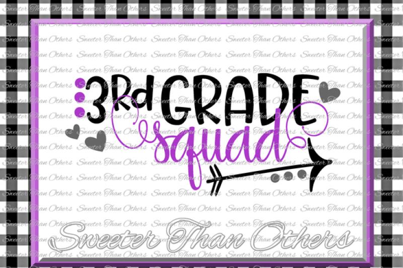 3rd-grade-squad-svg-third-grade-svg-teacher-svg-dxf-silhouette-studios-cameo-cricut-cut-file-instant-download-vinyl-design-htv-scal-mtc