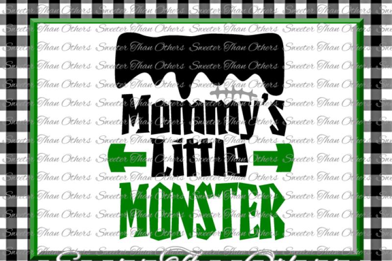 halloween-svg-mommys-little-monster-svg-frankenstein-svg-dxf-silhouette-studios-cameo-cricut-cut-file-instant-download-boy-halloween-svg-htv-scal
