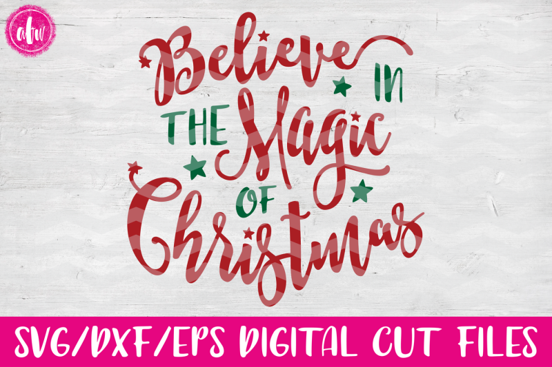 believe-in-the-magic-svg-dxf-eps-cut-file