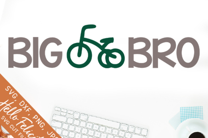 big-bro-svg-cutting-files