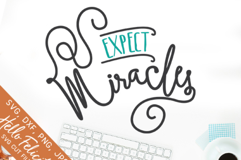 expect-miracles-svg-cutting-files