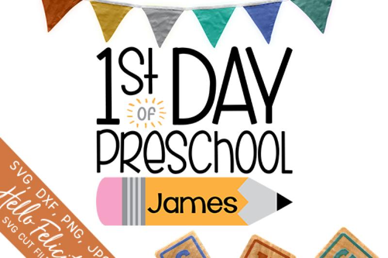 first-day-of-preschool-svg-cutting-files