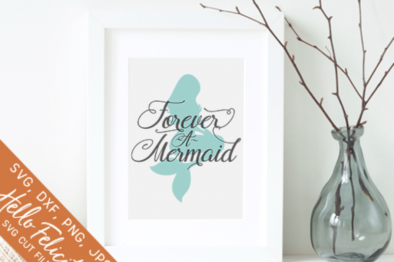 forever-a-mermaid-svg-cutting-files