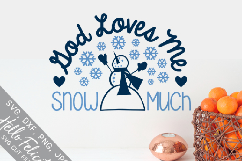 winter-god-loves-me-snow-much-svg-cutting-files