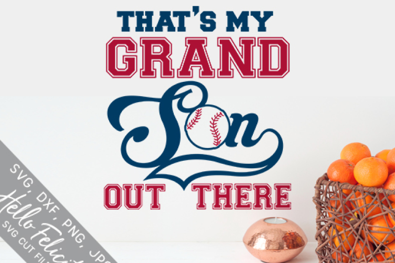 baseball-that-s-my-grandson-out-there-svg-cutting-files