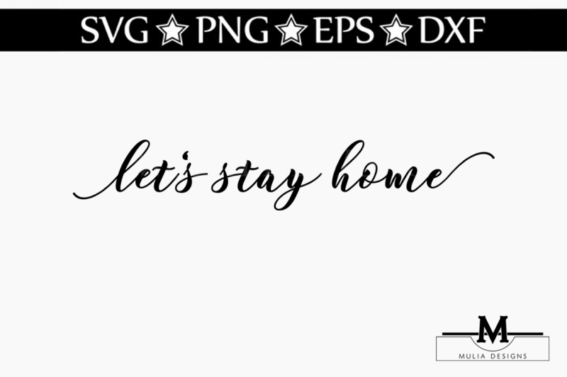 let-s-stay-home-svg