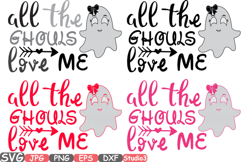 Download All the Ghouls love me Silhouette SVG Cutting Files ...