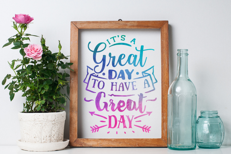 it-s-a-great-day-to-have-a-great-day