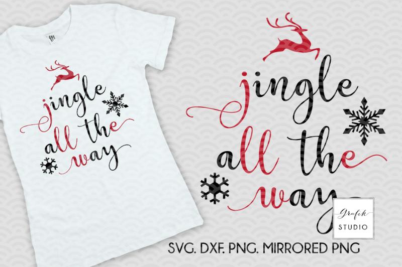 jingle-all-the-way-holidays-svg-christmas-svg-holidays-svg-christmas-cut-files