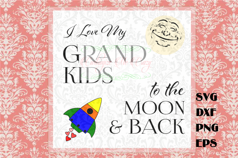 love-my-grandkids-to-the-moon