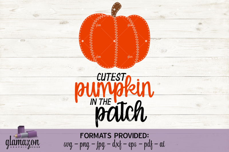 cutest-pumpkin-in-the-patch-svg-dxf-eps-png-pdf-jpg-ai-cutting-file