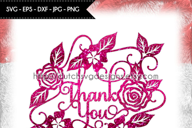 cutting-file-thank-you-in-jpg-png-svg-eps-dxf-cricut-svg-thank-you-svg-flowers-svg-papercut-svg-papercut-template-paper-cut-for-cricut
