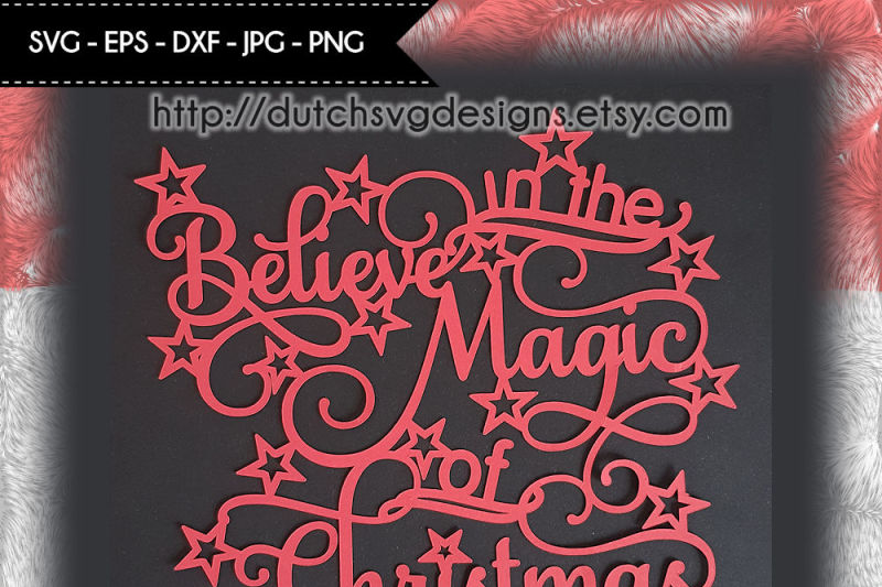 cutting-file-believe-in-the-magic-of-christmas-for-cricut-and-silhouette-christmas-svg-papercut-svg-christmas-papercut-papercut-template