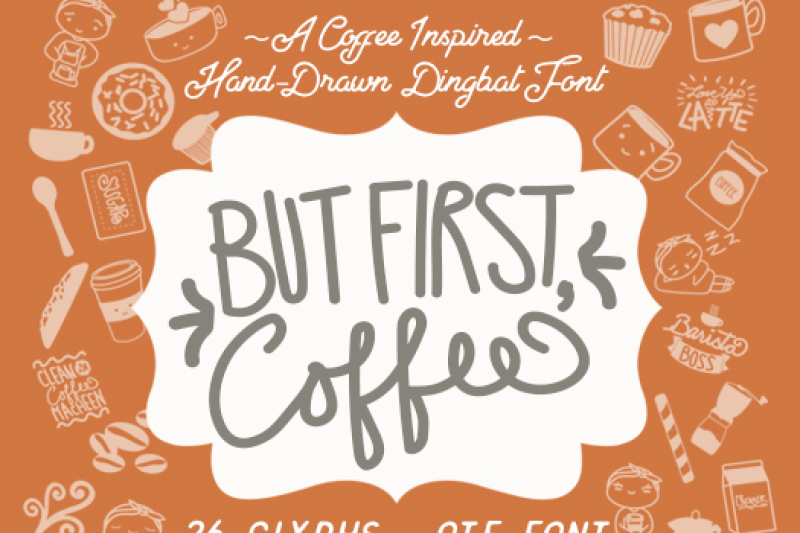 but-first-coffee-dingbat-font