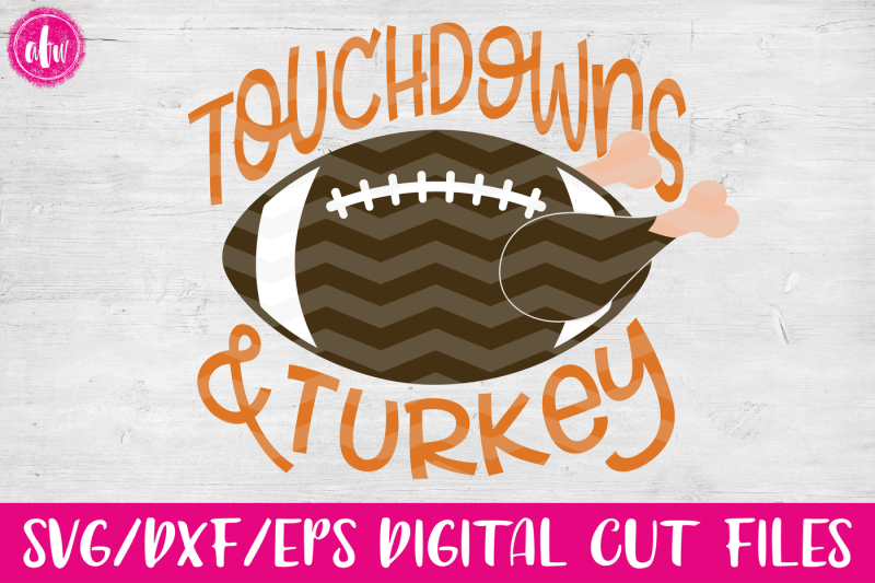 touchdowns-and-turkey-svg-dxf-eps-cut-file