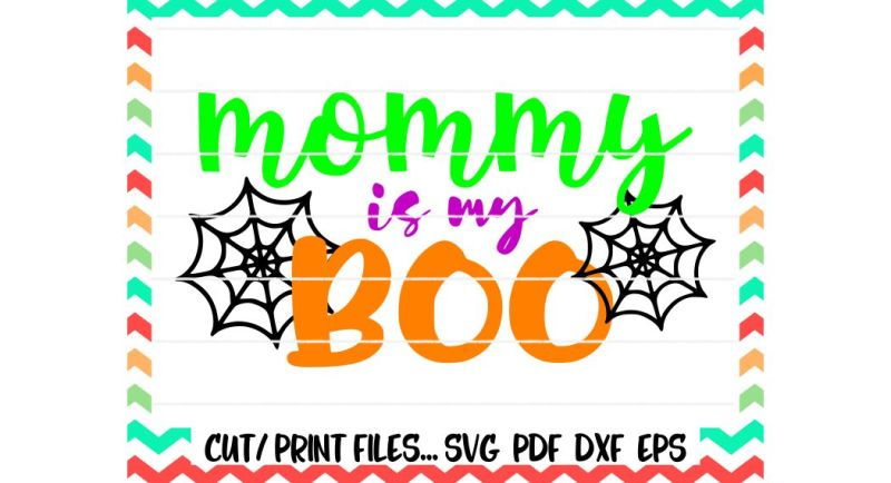 mommy-is-my-boo-halloween-svg-boo-svg-spiderweb-printable-print-and-cut-files-silhouette-cameo-cricut-and-more