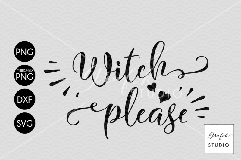 witch-please-halloween-svg-cut-file-dxf-and-png-file