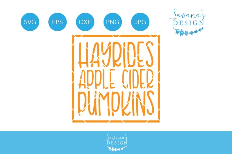 hayrides-apple-cider-pumpkins-svg-autumn-svg-fall-svg-halloween-svg-thanksgiving-svg-autumn-quote-fall-quote-hayride-svg-apple-cider-svg-pumpkins-svg