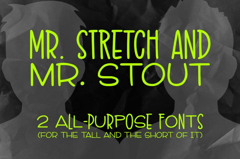mr-stretch-and-mr-stout-font-duo