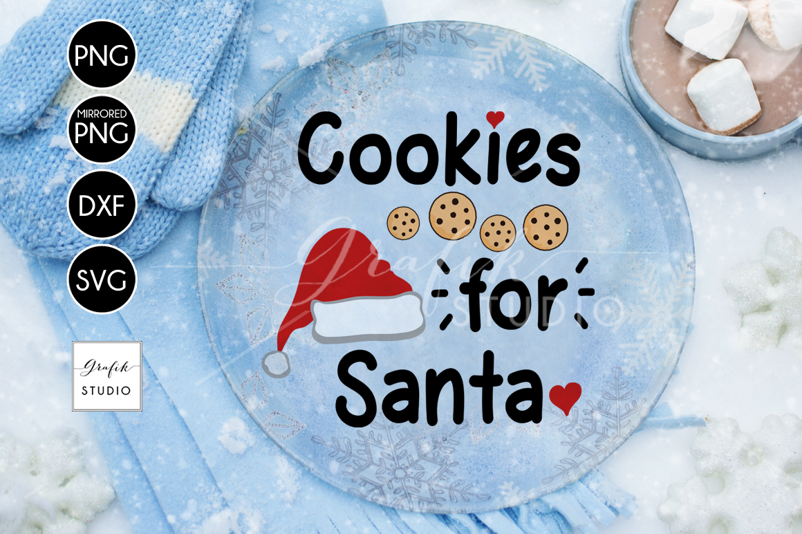Cookies For Santa Christmas Svg For Cricut Dxf Files Png Files