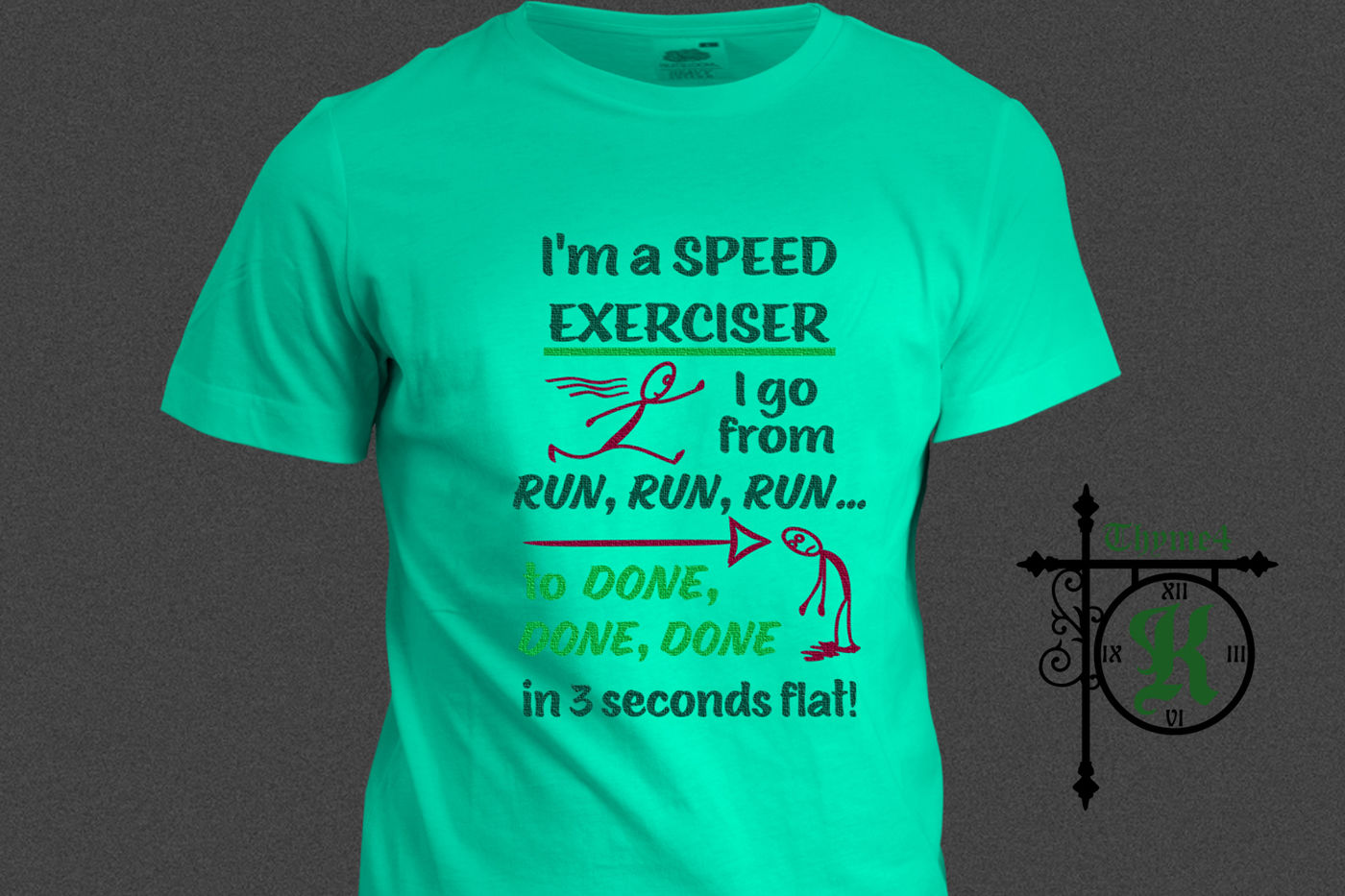 I M A Speed Exerciser By Thyme4k Thehungryjpeg Com