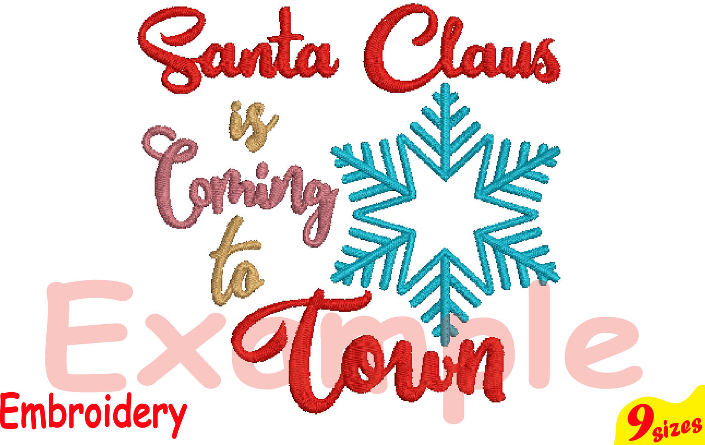 Santa Claus Is Coming To Town Designs For Embroidery Machine