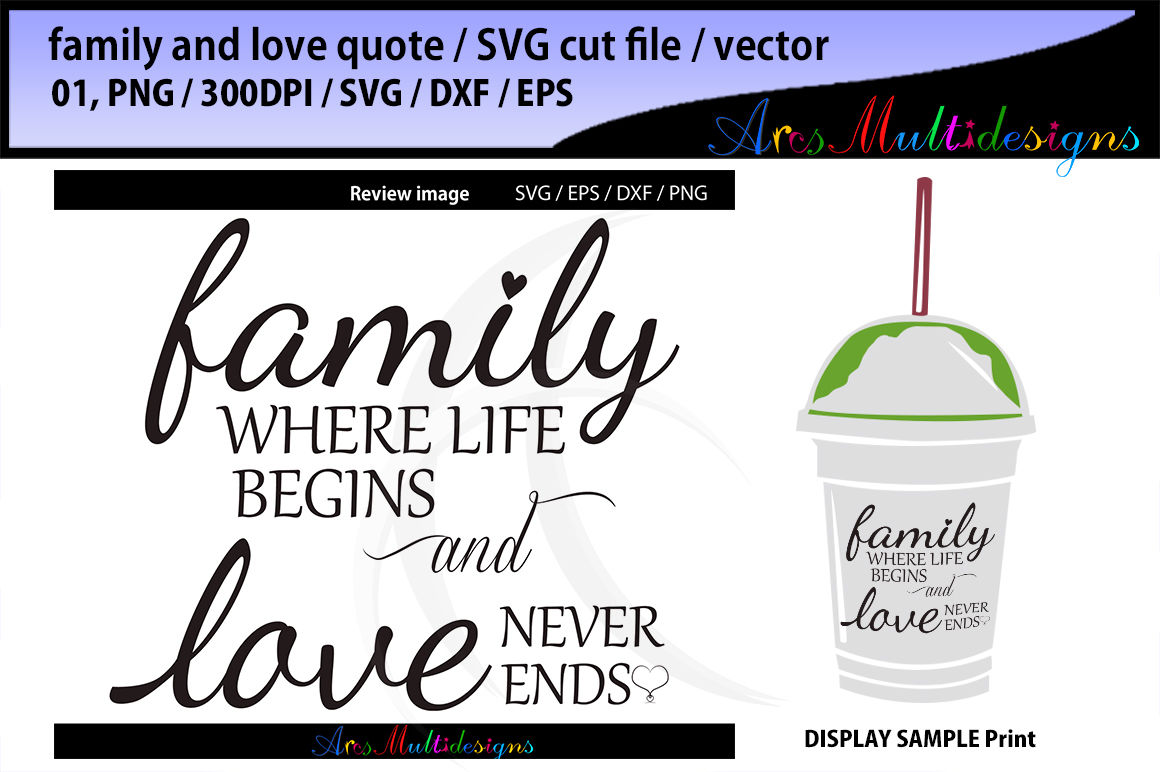 Family Where Life Begins Svg Cut File Love Never Ends Svg Cut