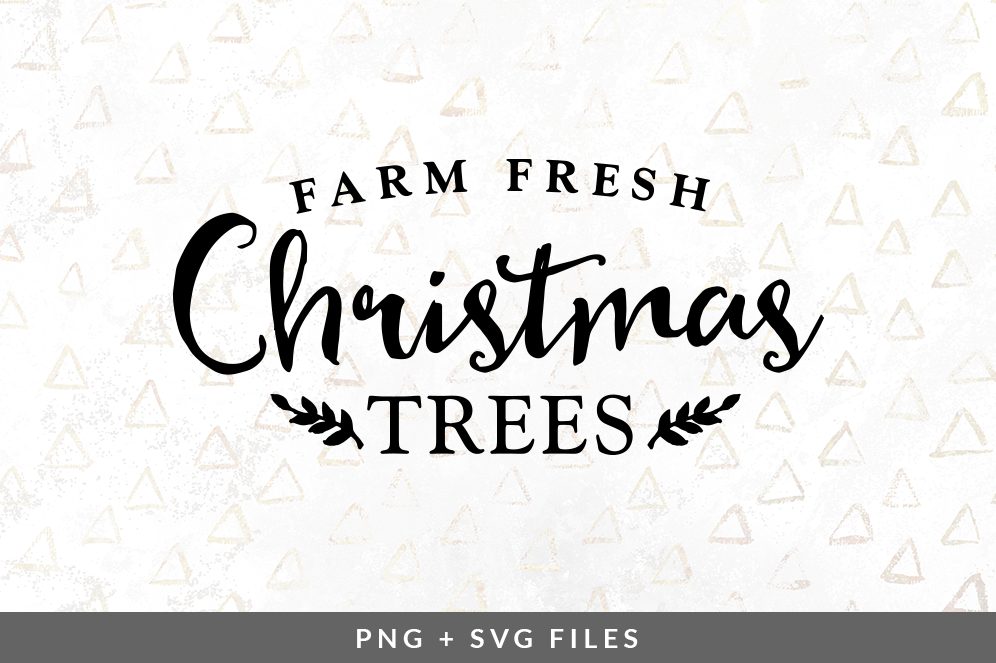 Farm Fresh Christmas Trees Svg Png Graphic By Coral Antler