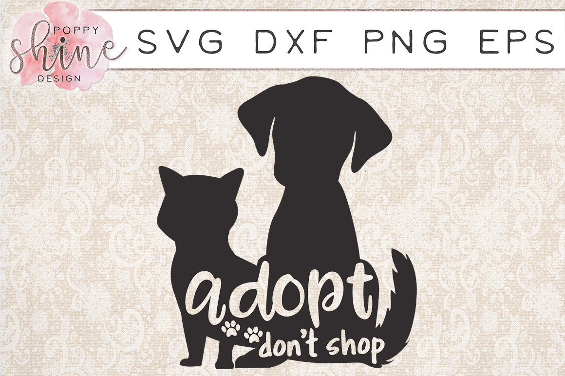 Adopt Don T Shop Svg Png Eps Dxf Cutting Files By Poppy Shine