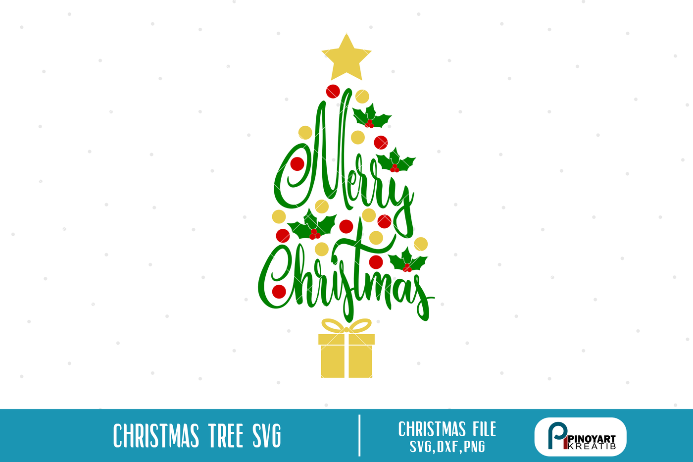 Christmas Tree Svg Christmas Svg Christmas Tree Svg Merry