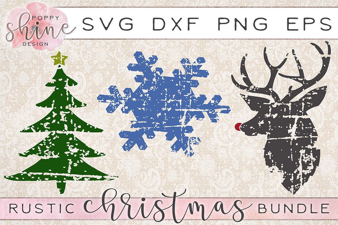 Rustic Christmas Bundle Christmas Tree Snowflake Reindeer Rudolph Svg Png Eps Dxf Cutting Files By Poppy Shine Design Thehungryjpeg Com
