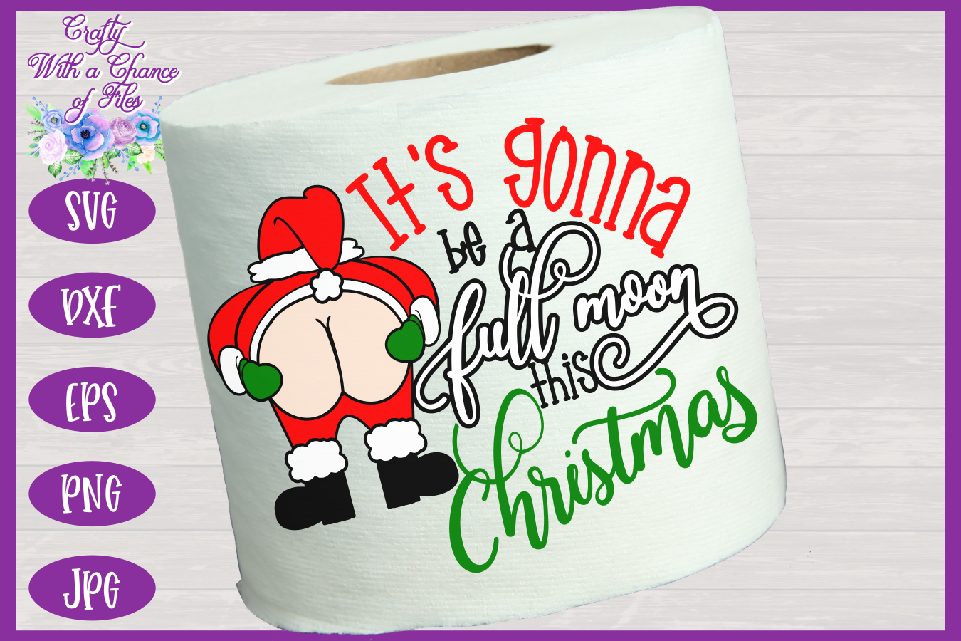Christmas Svg Toilet Paper Svg Funny Gag Gift Svg By Crafty