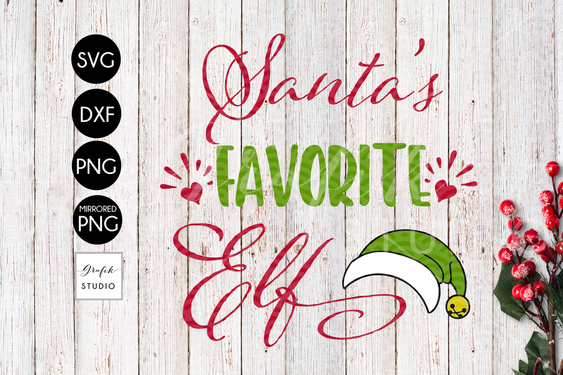 Santa S Favorite Elf Christmas Svg File Dxf File Png File By Grafikstudio Thehungryjpeg Com