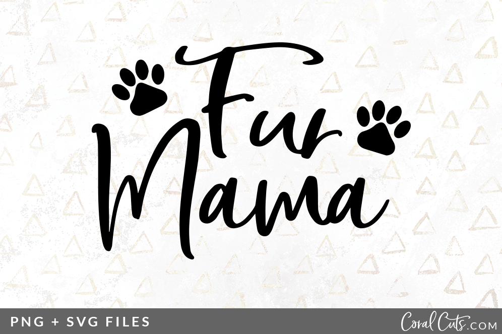 Fur Mama Svg Png Graphic By Coral Antler Creative Thehungryjpeg Com