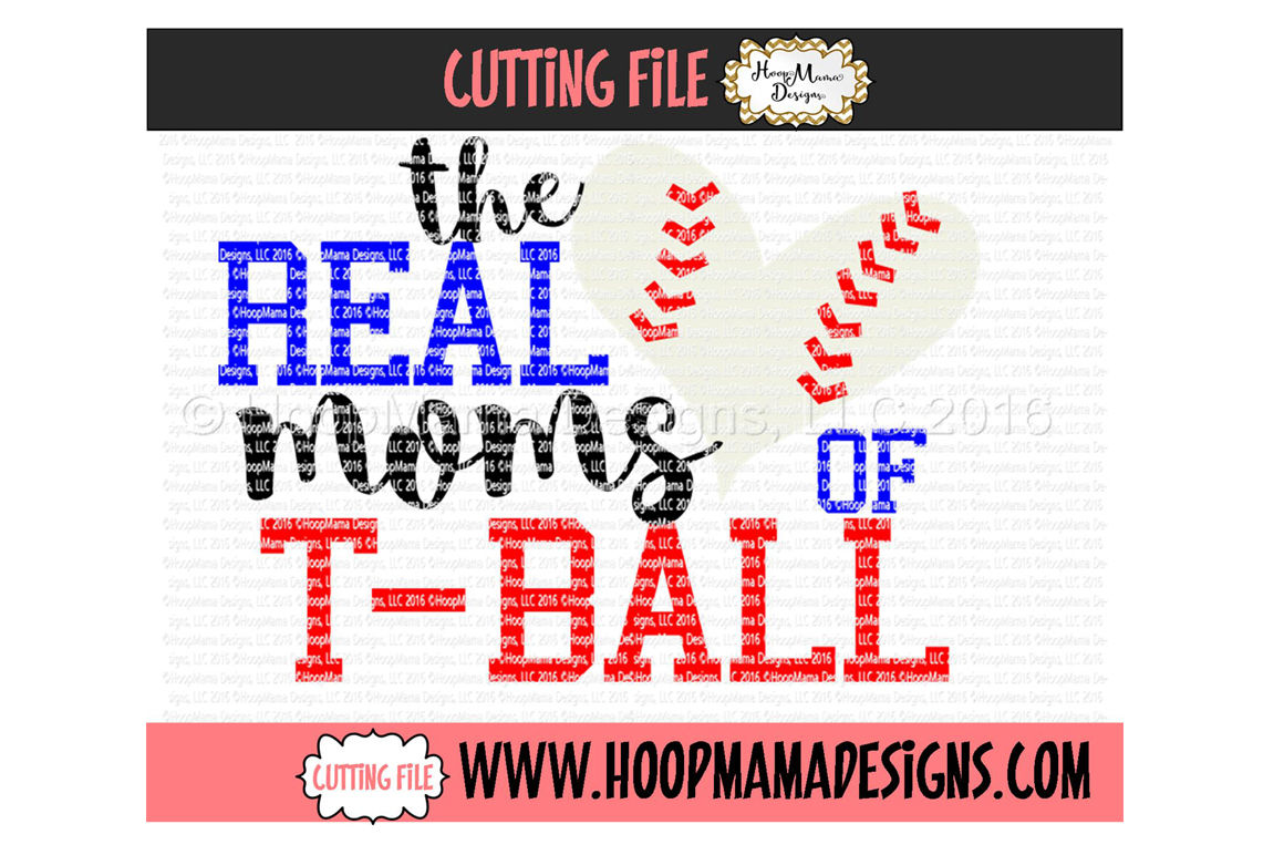 The Real Moms Of T Ball By Hoopmama Designs Thehungryjpeg Com