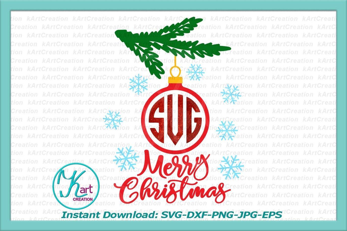 Merry Christmas Ornament Svg.Christmas Monogram Svg Christmas Ornament Monogram Svg