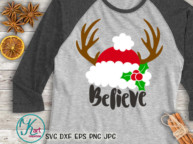 Believe Svg Christmas Svg Santa Hat Svg Deer Antlers Svg