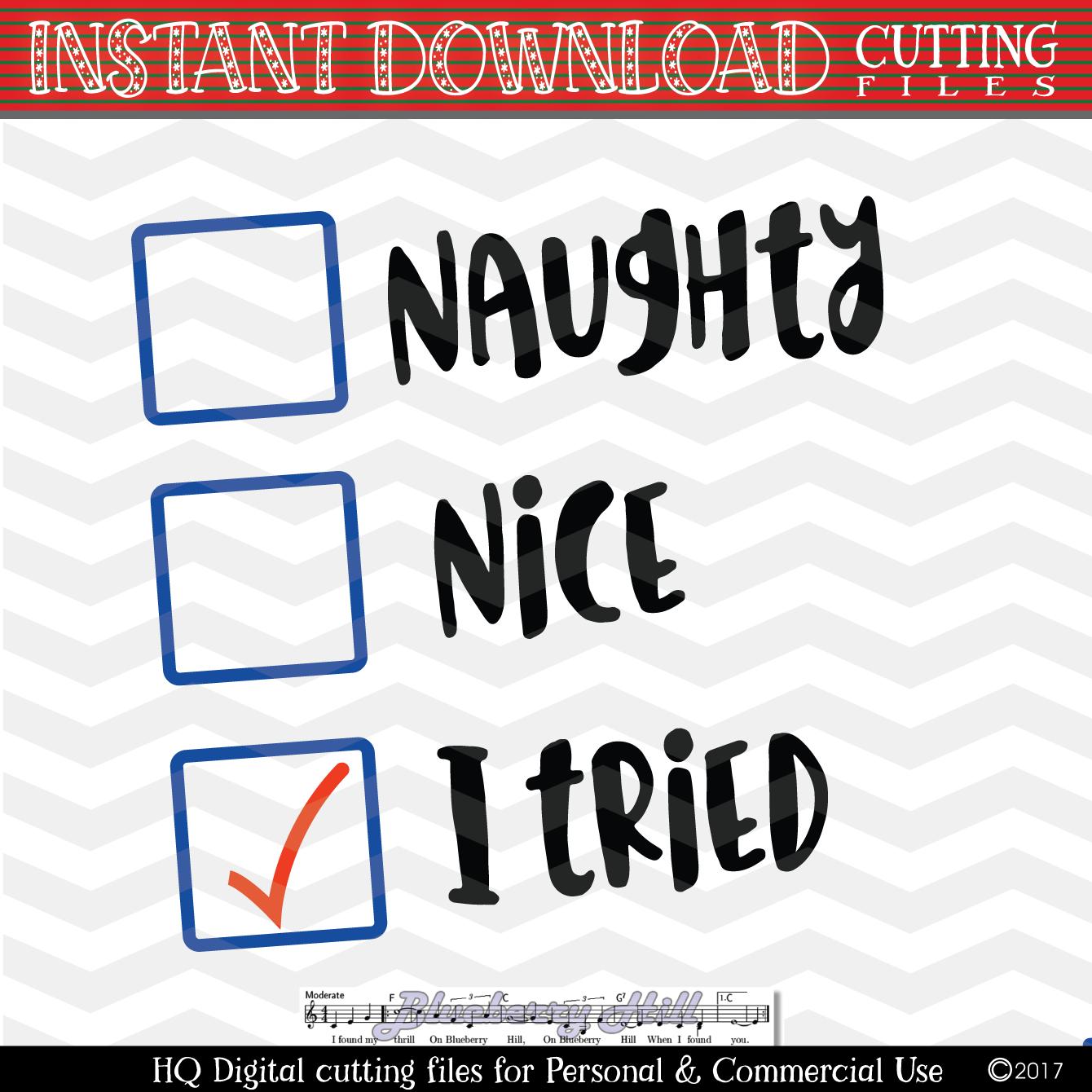 Naughty Nice I Tried Svg Santas Checklist Svg Naughty Or Nice