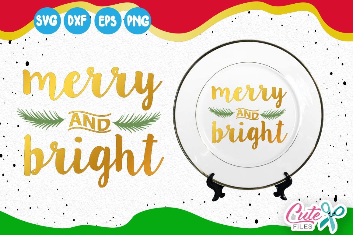 Merry And Bright Svg Christmas Quote Svg Merry Christmas Svg