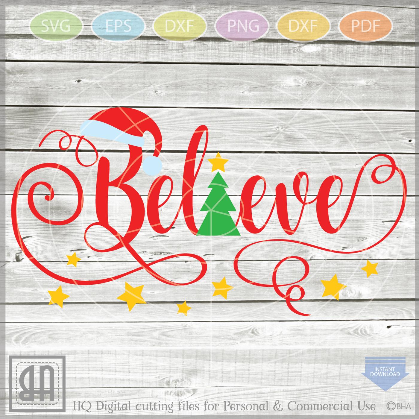 Believe Christmas Svg Believe Svg Believe Cut Files Svg