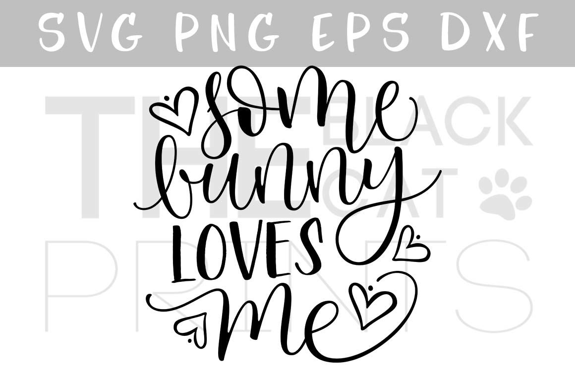 34+ All The Bunnies Love Me Svg Design