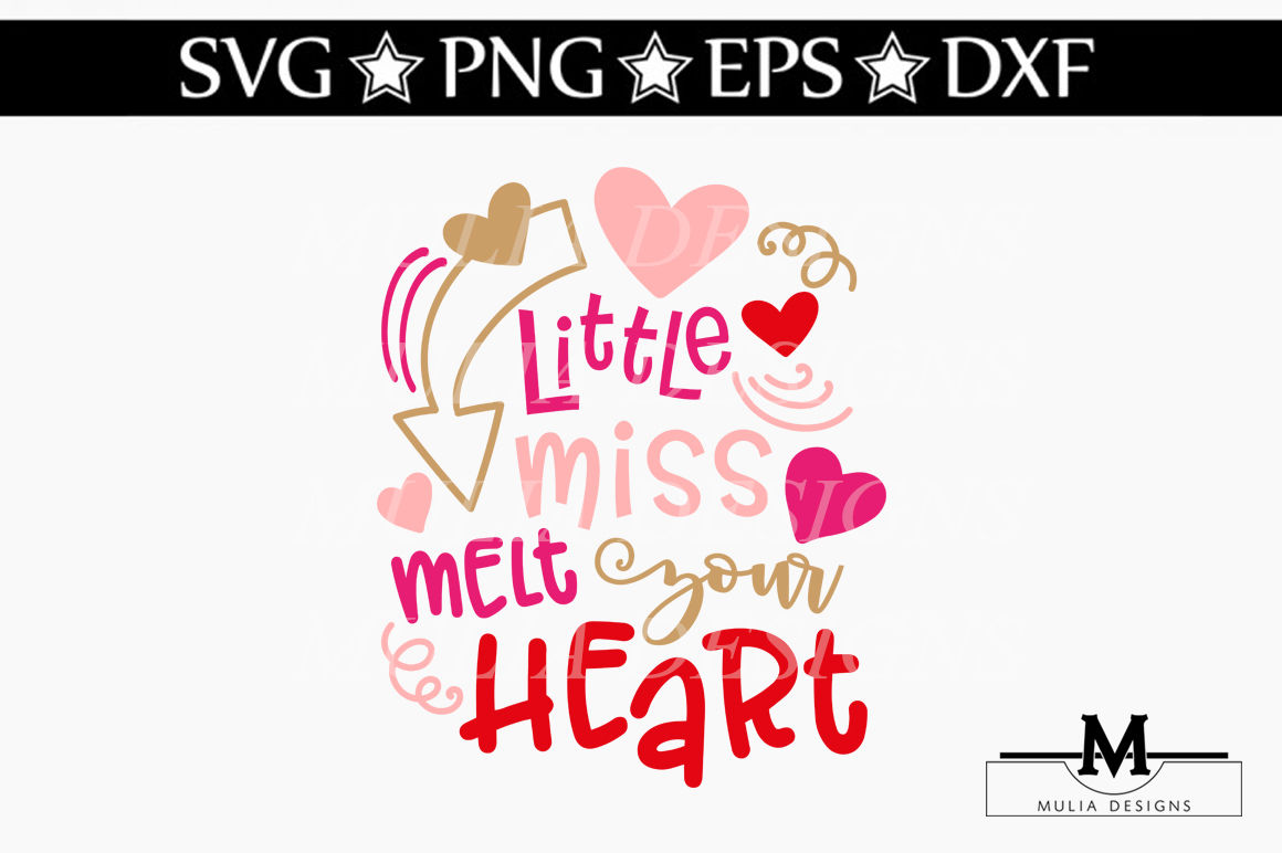 Little Miss Melt Your Heart Svg By Mulia Designs Thehungryjpeg Com