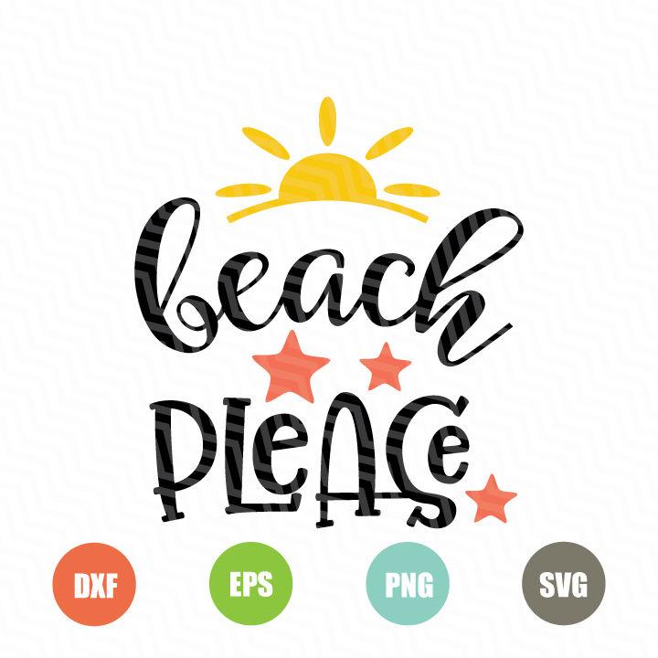 Beach Please Svg File By Newsvgart Thehungryjpeg Com