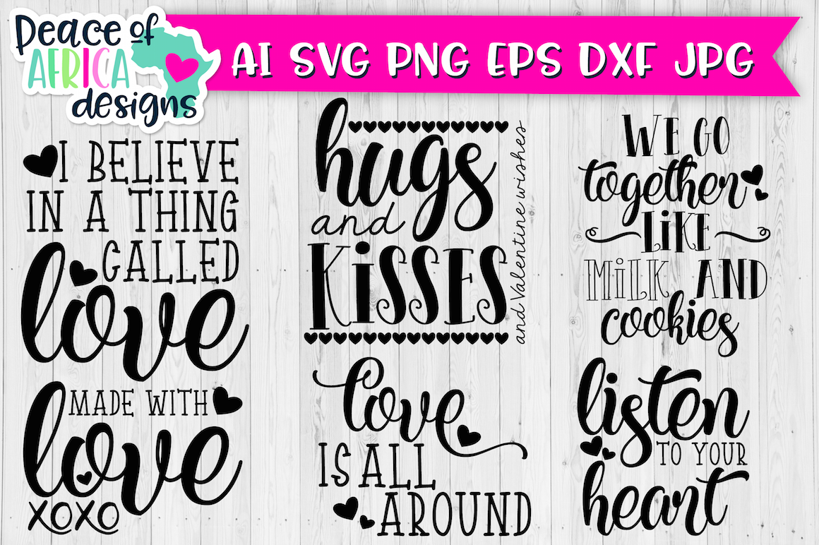Valentine S Day Svg Dxf Png Jpg Ai Eps Files Bundle By Peace Of