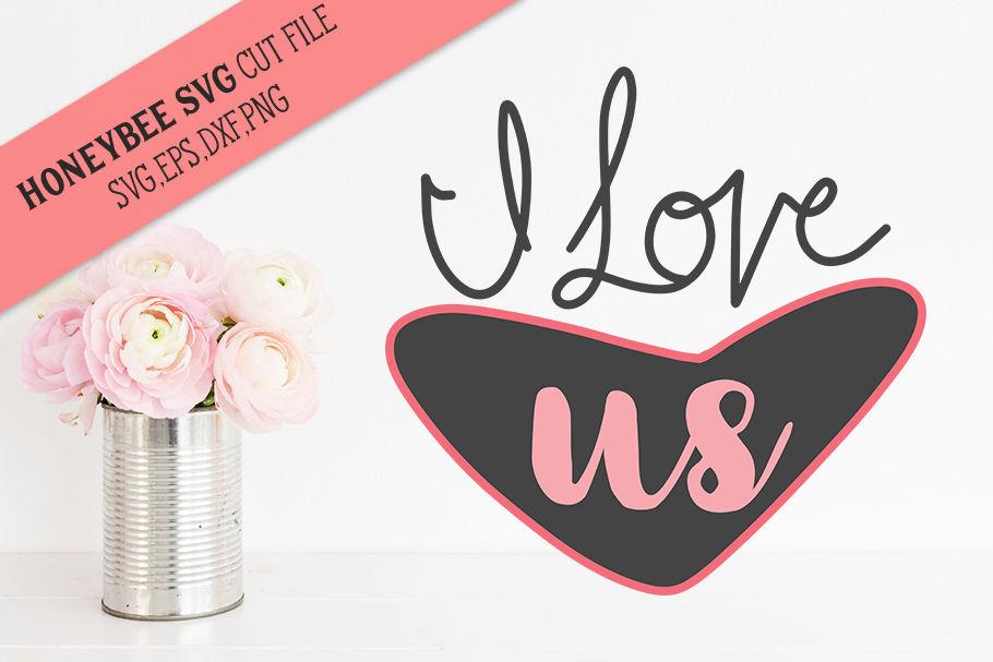 Get I Love Us Svg Image