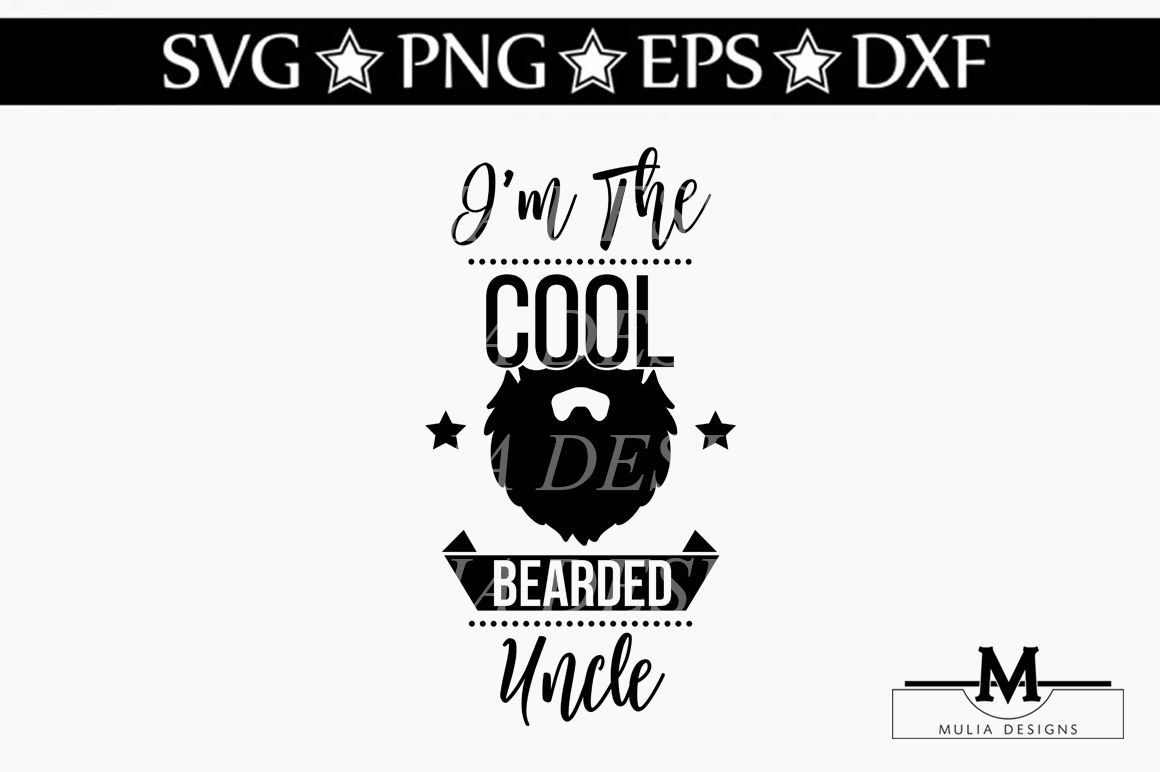 I M The Cool Bearded Uncle Svg By Mulia Designs Thehungryjpeg Com