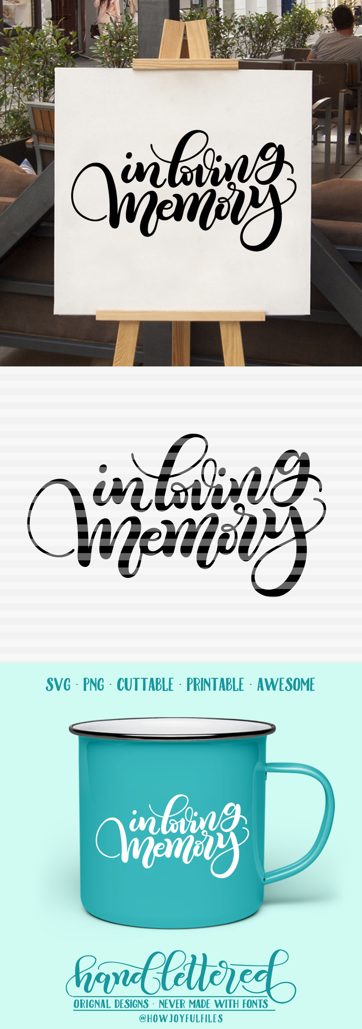 In Loving Memory Svg Pdf Dxf Hand Drawn Lettered Cut File