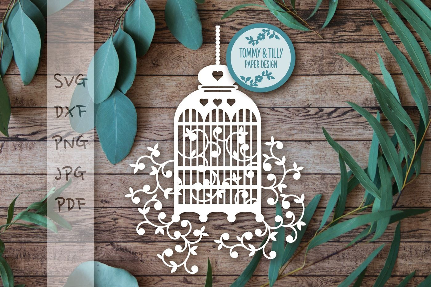 Birdcage Svg Pdf Png Dxf Png By Tommy And Tilly Design Thehungryjpeg Com