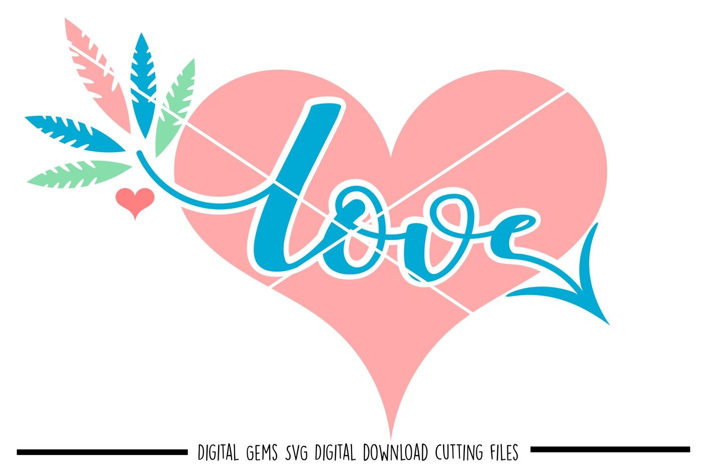 Love Heart Svg Dxf Eps Png Files By Digital Gems
