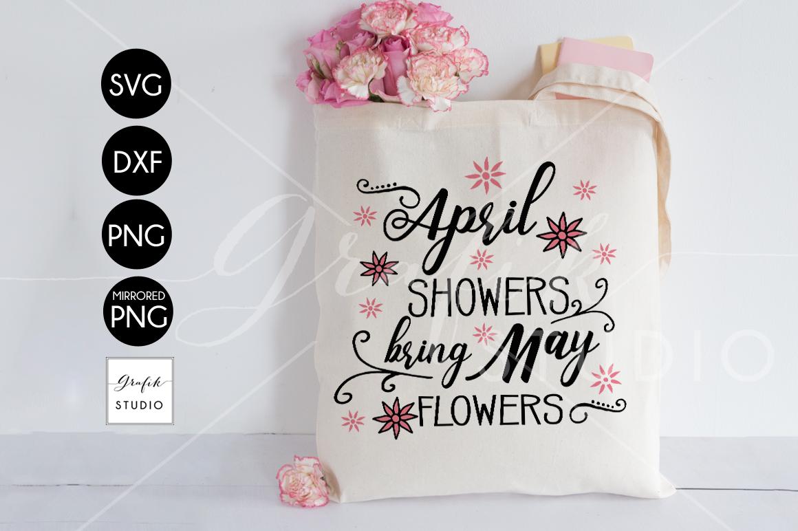 April Shower Bring May Flowers Spring Svg Easter Svg Dxf File By
